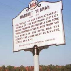 A sign marks the place where Harriet Tubman was born in Bucktown, Maryland