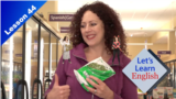 Let's Learn English - Level 1 - Lesson 44: Making Healthy Choices