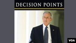 "Buku memoir mantan Presiden George W. Bush yang baru terbit, berjudul ""Decision Points""."