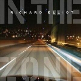 """Richard Elliot's """"In The Zone"""" CD"""