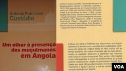 Um Olhar À Presença Muçulmana em Angola, livro de Padre António Custódio