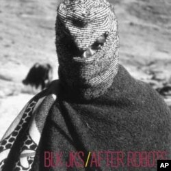 The cover of BLK JKS debut album, After Robots