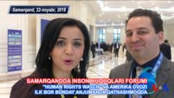 HRW O'zbekiston: Samarqand forumida nima gaplar?
