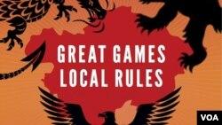 """""""Buyuk o'yinlar, mahalliy qoidalar: Markaziy Osiyo uchun yangi bahs"""" (""""Great games, local rules: The new great power contest in Central Asia"""")."""