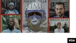 "Time magazine named as its ""Person of the Year 2014"" the medics treating the Ebola epidemic, paying tribute to their courage and mercy. (Dec. 10, 2014)"