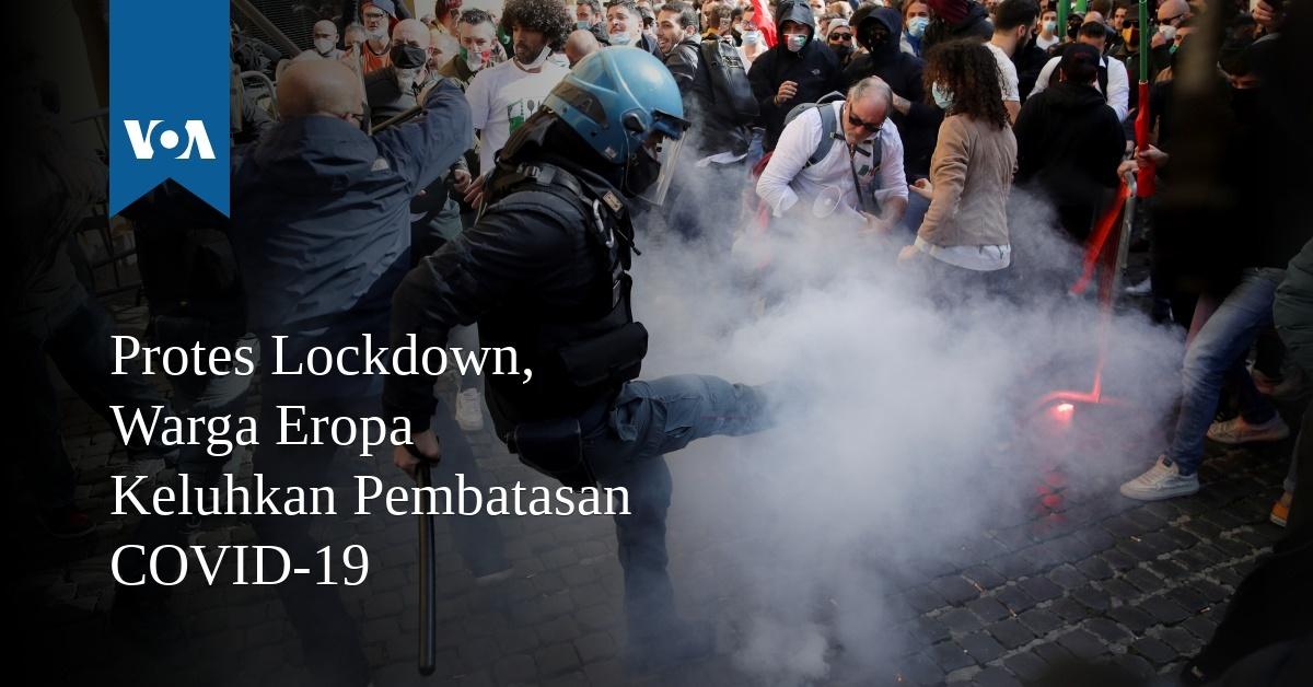 Protes Lockdown, Warga Eropa Keluhkan Pembatasan COVID-19