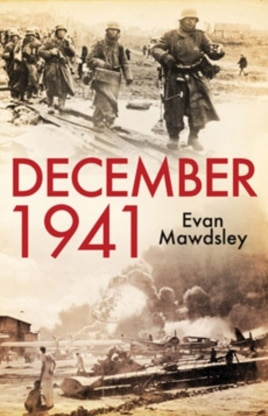 "In ""December 1941: Twelve Days that Began a World War,"" historian Evan Mawdsley explores how Pearl Harbor marked a turning point in the direction of the entire century."