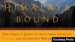 'Himalaya Bound' is Michael Benanav's latest book, chronicling one family's quest to save their animals and an ancient way of life.