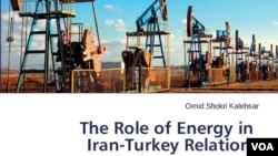The Role of Energy in Iran-Turkey Relations