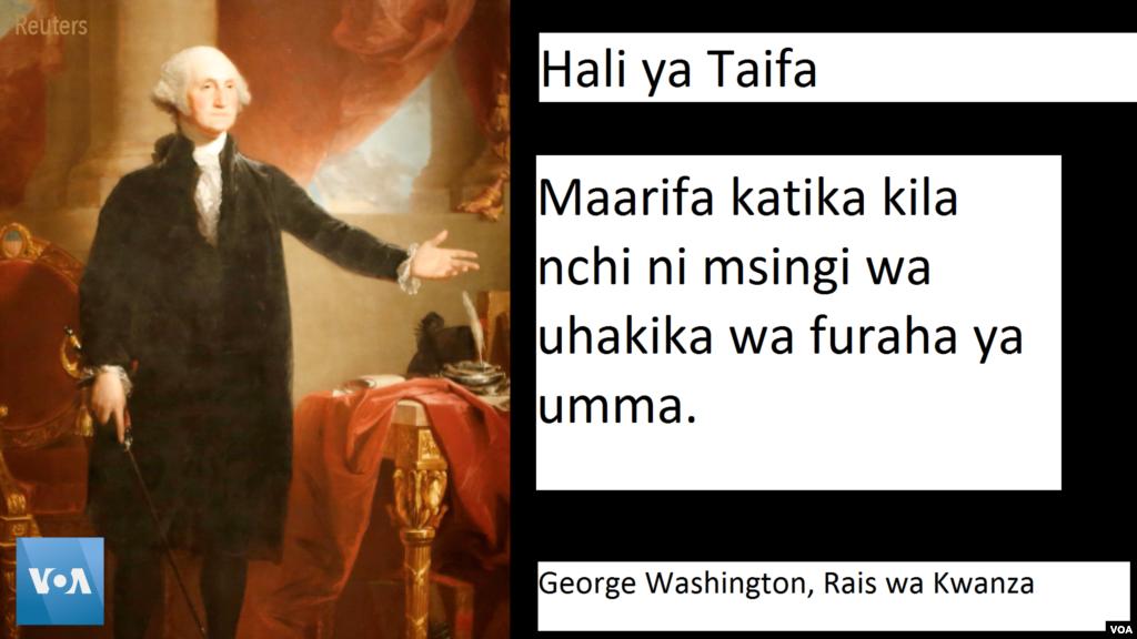 Rais Washington - Alianzisha utamaduni huo katika mji wa New York kwa hotuba fupi kwa kipimo cha hivi leo; kwa kweli ilikuwa hotuba fupi ya Hali ya Taifa kuliko zote baadae, ikiwa na maneno 1,089.