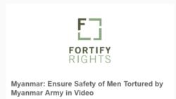 ရြာသားေတြ အရိုက္ခံရမႈ စံုစမ္းေပးဖုိ႔ Fortify Rights ေတာင္းဆို