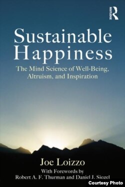 """Sustainable Happiness"" melds the insights of psychiatry and neuroscience with meditation and other Buddhist spiritual discplines (Taylor and Francis Inc.)"