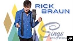 Novi album Ricka Brauna, Sings with Strings