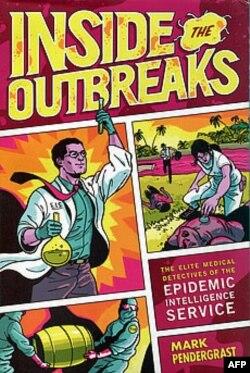 """""""Unutar epidemije – elitni medicinski detektivi iz epidemiološke obaveštajne službe"""""""
