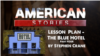 Lesson Plan for The Blue Hotel, Part Four