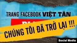 Trang Facebook của Việt Tân ra thông báo đã 'trở lại' sau hơn 1 ngày bị khóa. Photo Facebook Việt Tân