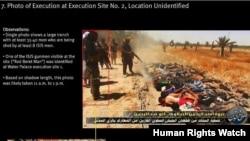 این تصویر را دیده بان حقوق بشر، از اعدام های دسته جمعی گروه افراطی داعش در شهر تکریت منتشر کرده است.