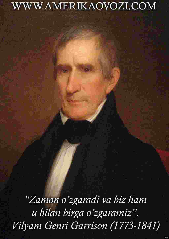 Vilyam Genri Garrison 1841-yilning 4-martidan 4-apreligacha Amerikaning to'qqizinchi prezidenti sifatida faoliyat yuritgan