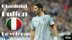 Gianluigi Buffon a 38 ans, ce qui, dans le foot de haut niveau, équivaut à peu près à l'âge qu'avait atteint Mathusalem. Il a vécu la victoire italienne à la Coupe du Monde 2006, mais aussi le Mondial 1998 en France... C'est dire sa longévité. Source: VOA