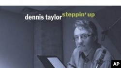 Dennis Taylor's Musical Vision Lives On With 'Steppin' Up'