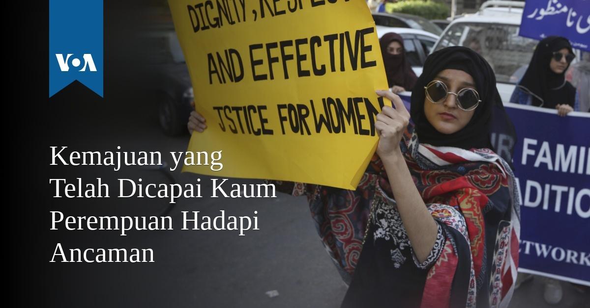 Kemajuan yang Telah Dicapai Kaum Perempuan Hadapi Ancaman