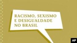 Hipocrisia brasileira com relação aos afrodescendentes - Sueli Carneiro