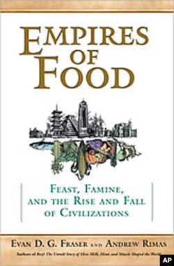 'Empires of Food,' by Evan Fraser and Andrew Rimas