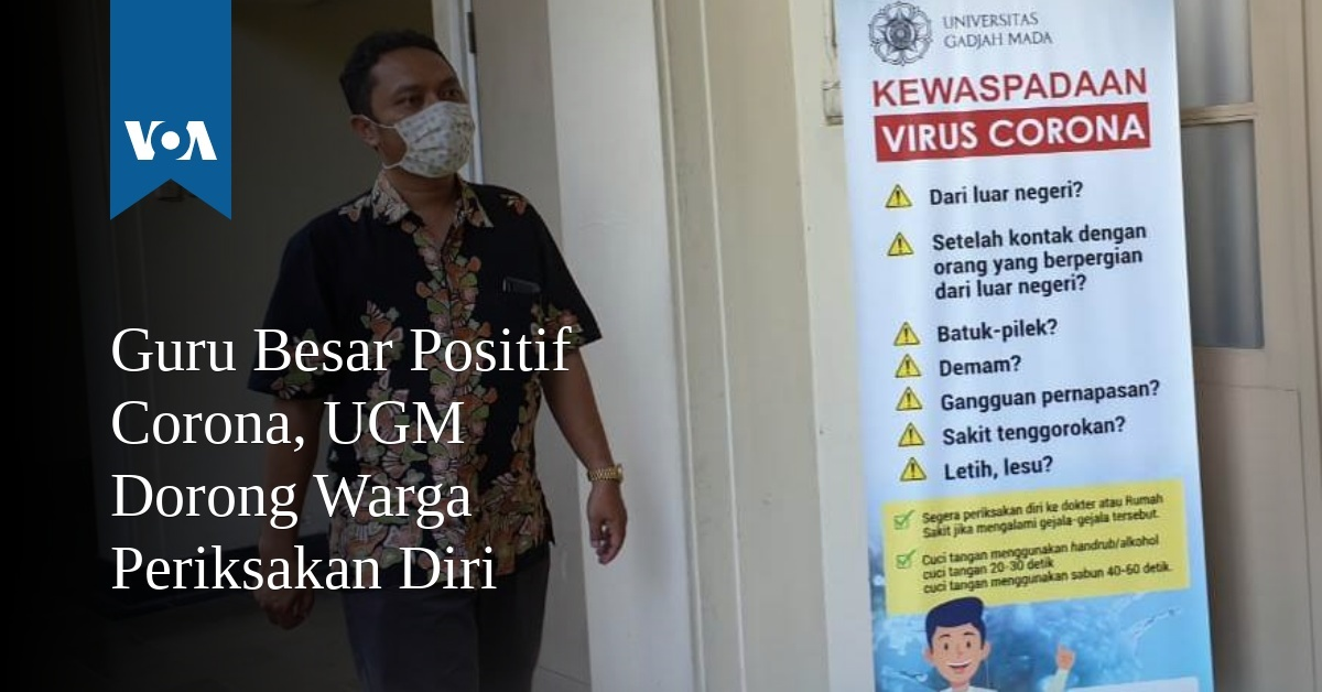 Guru Besar Positif Corona, UGM Dorong Warga Periksakan Diri