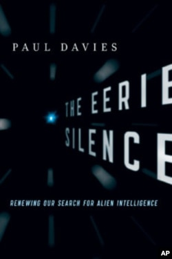 'The Eerie Silence,' reviews the search for alien life and suggests ways to broaden the quest.