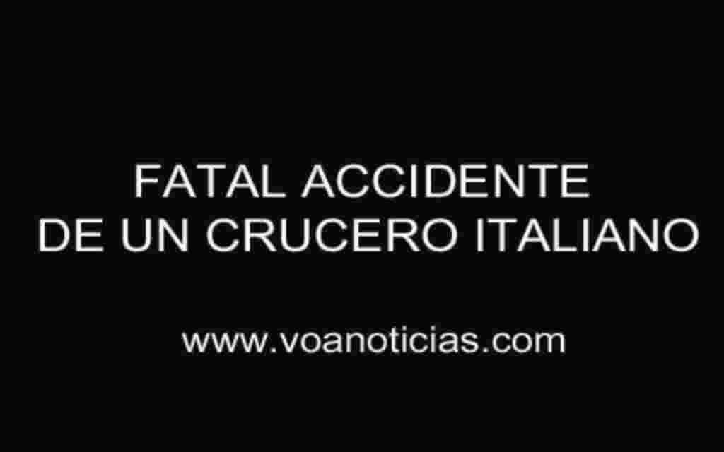 Fatal accidente de un crucero italiano