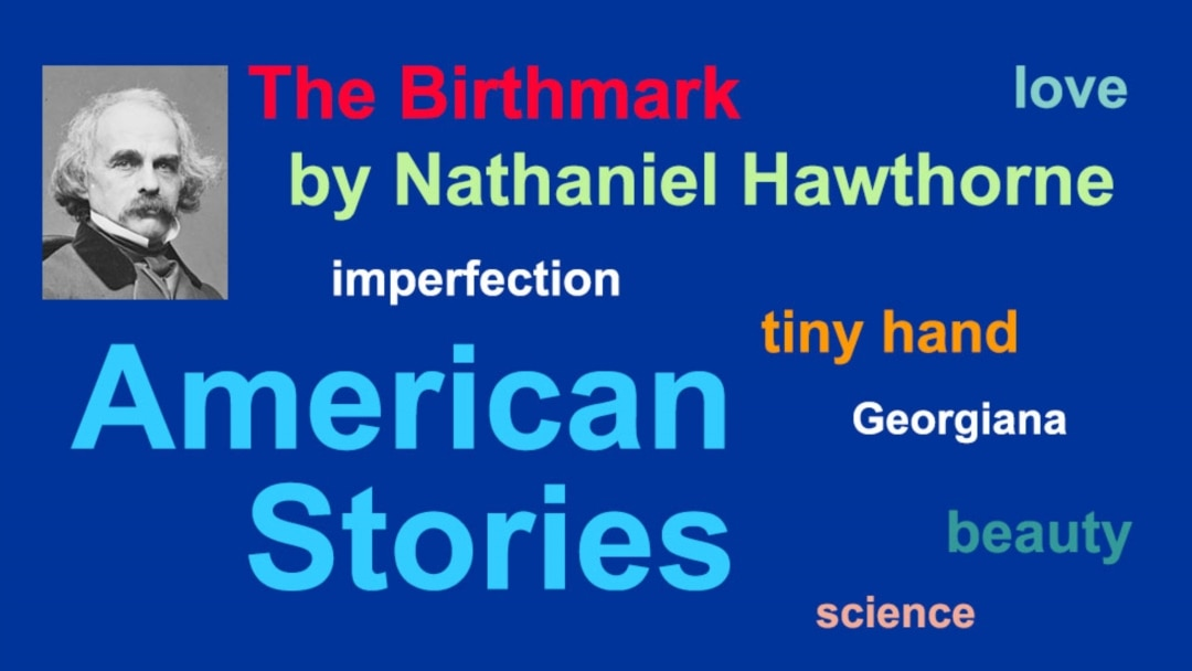 analysis of the birthmark by nathaniel hawthorne An analysis of the birth-mark by nathaniel hawthorne written by cure hbp on february 24th, 2018  as in all of hawthorne 's writings when one finishes reading his stories you come up with more questions than answers.