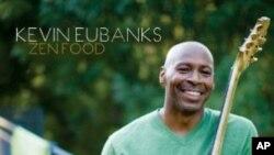 """Albumom """"Zen Food"""" Kevin Eubanks obilježio svoj povratak na jazz scenu"""