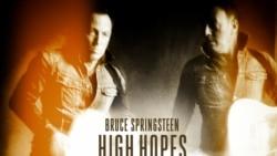 "Bruce Springsteen ""High Hopes"""