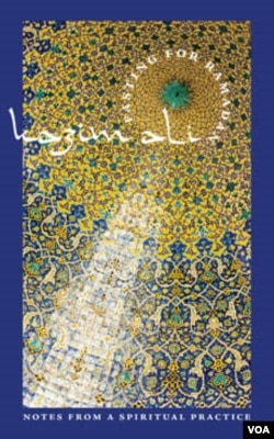 Buku 'Fasting for Ramadan' ini berdasarkan pada jurnal dan blog yang ditulis penyair Kazim Ali.