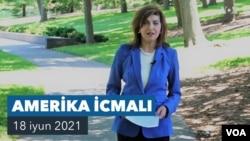 Amerika İcmalı - 18 İyun 2021