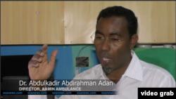 Dr. Abdulkadir Abdirahman Adan, Direktur Aamiin Ambulans (Foto: VOA/Videograb)