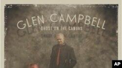 Pjevač Glen Campbell se oprašta od svoje blještave karijere svojim posljednjim albumom Ghost On The Canvas