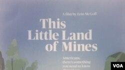 ໂປສເຕີ້ ຮູບເງົາ 'This Little Land of Mines' ກຳກັບໂດຍ ນາງແອຣິນ ແມັກກັອຟ ກ່ຽວກັບ ລະເບີດບໍ່ທັນແຕກ ຕົກຄ້າງຢູ່ລາວ ໃນປາງສົງຄາມຫວຽດນາມ.