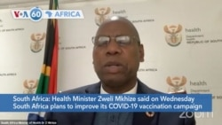 VOA60 Africa- South Africa plans to improve its COVID-19 vaccination campaign with Johnson & Johnson's vaccine