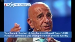 VOA60 America - Trump Ally Barrack Arrested on Foreign Lobbying Charges