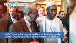 VOA60 Afrikaa - Mali named former foreign minister Moctar Ouane as civilian prime minister