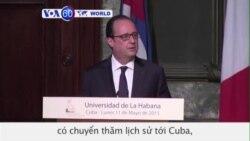 Tổng thống Pháp kêu gọi Mỹ chấm dứt cấm vận Cuba (VOA60)