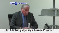 VOA60 World- British Judge Say Putin 'Probably' OKd Ex-Spy's Murder