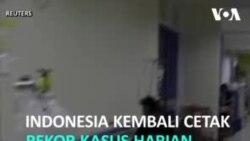 Indonesia Cetak Rekor Kasus Harian 4 Kali dalam Seminggu