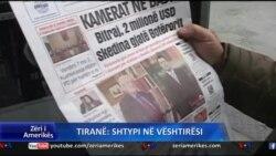 Tirane: Shtypi ne veshtiresi