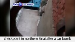 VOA60 World - Egypt: At least eight policemen killed at a checkpoint in northern Sinai