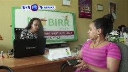 VOA60 Afrika:Ethiopia yazindua mfumo mpya wa huduma ya kielektroniki ya kulipia kwa simu, ijulikanao kama M-Birr, kukuza ukuwaji wa kifedha