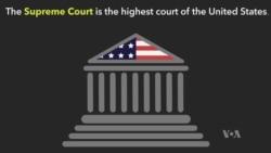 Explainer: Supreme Court Justices Process
