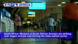 VOA60 Africa- Workers at South African Airways are striking over wages and job cuts