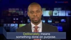 News Words: Deliberately